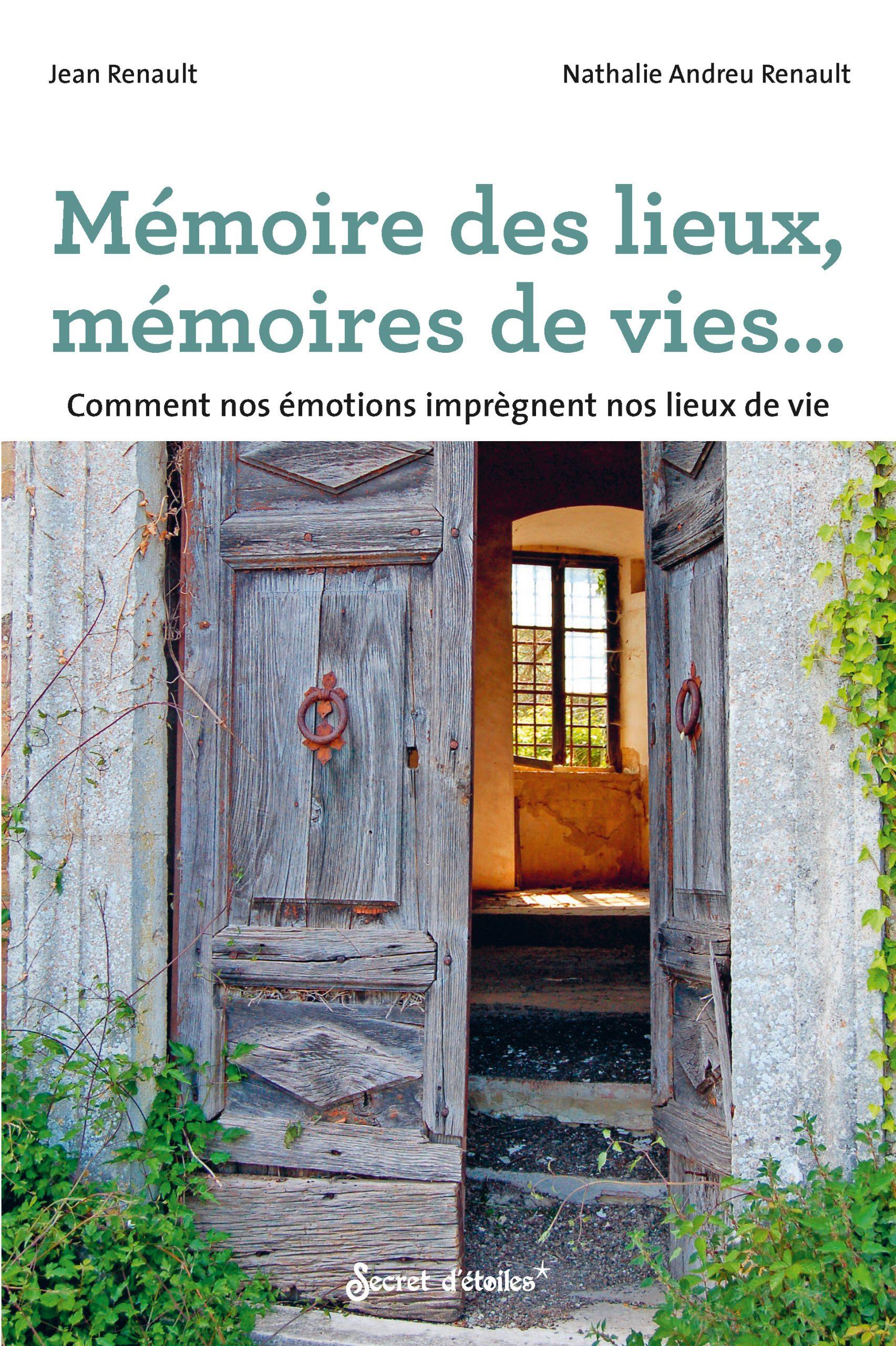 Mémoire des lieux, mémoires de vies...